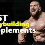 The Best Bodybuilding Supplements