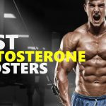 Best Testosterone Booster Ratings Guide - Top Supplements to Boost Testosterone Like Crazy!